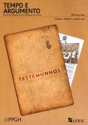 Visualizar v. 2 n. 1 (2010): Dossiê: História e Testemunhos