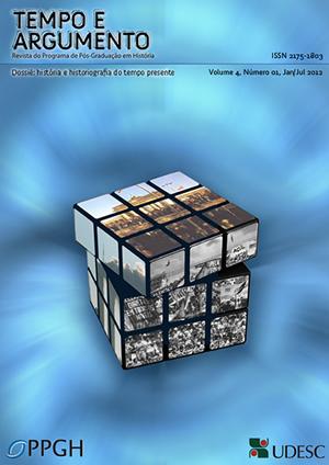 Visualizar v. 4 n. 1 (2012): Dossiê: História e Historiografia do Tempo Presente