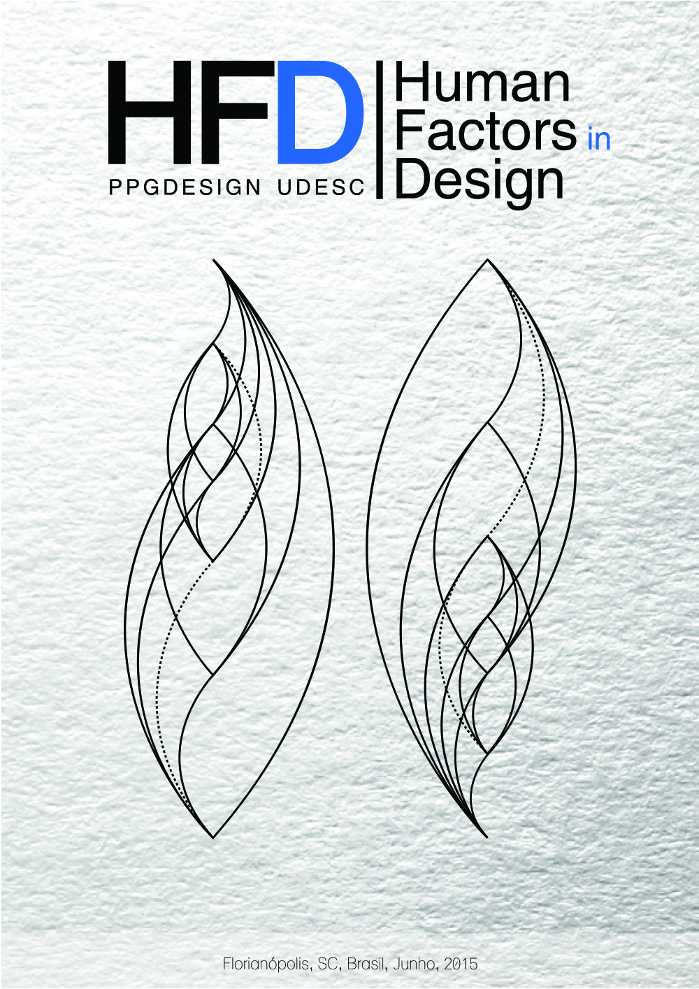 Visualizar v. 3 n. 06 (2014): HFD Human Factors in Design