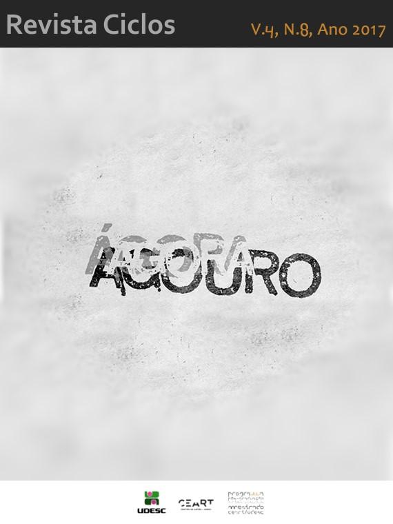 Visualizar v. 4 n. 8 (2017): Agouro, Ágora, Agora
