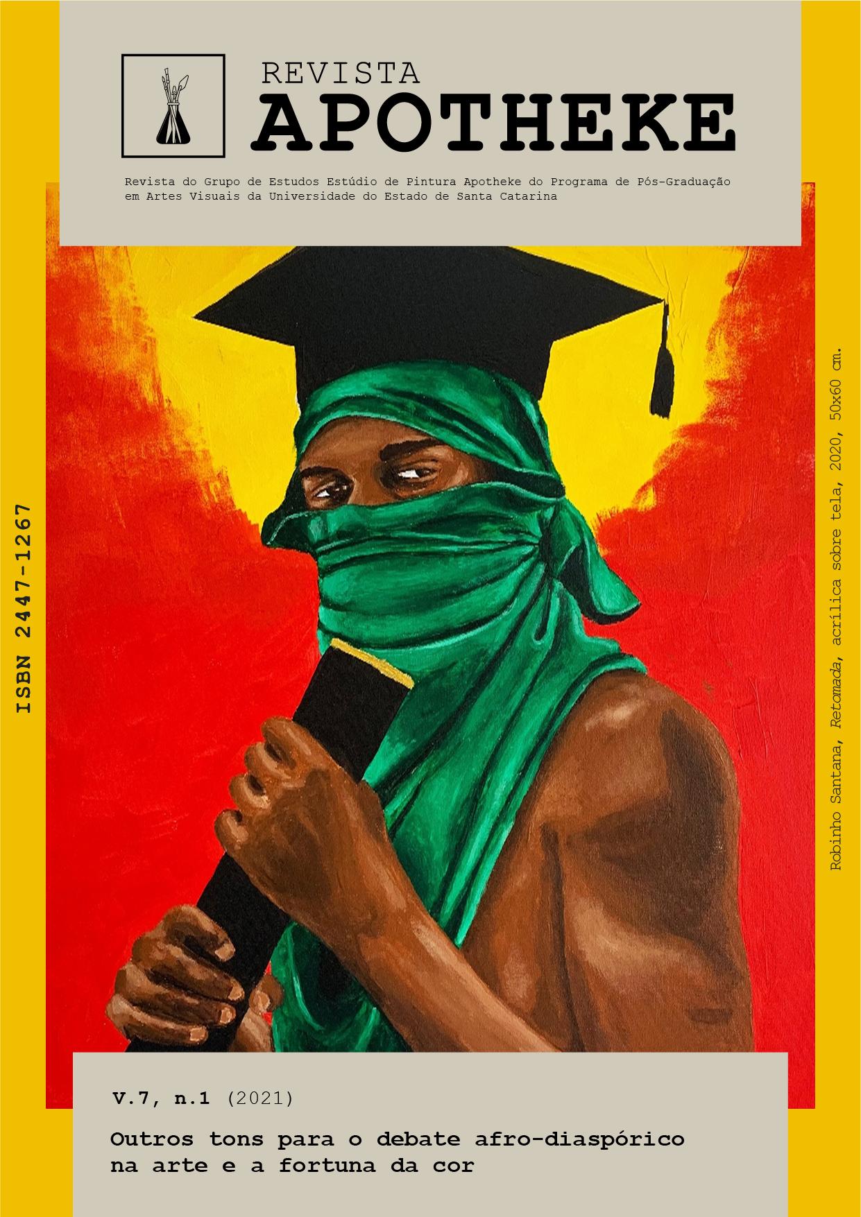 Visualizar v. 7 n. 1 (2021): Outros tons para o debate afro-diaspórico na arte e a fortuna da cor